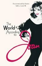 The World According to Joan ebook by Dame Joan Collins