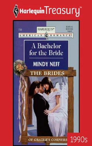 A Bachelor for the Bride ebook by Mindy Neff