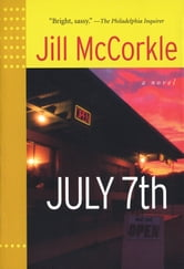 July 7th ebook by Jill McCorkle