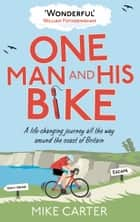 One Man and His Bike ekitaplar by Mike Carter