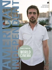 Directory of World Cinema - American Independent ebook by John Berra