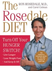 The Rosedale Diet ebook by Carol Colman,Ron Rosedale, M.D.