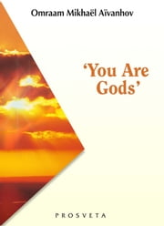 'You are Gods' ebook by Omraam Mikhaël Aïvanhov