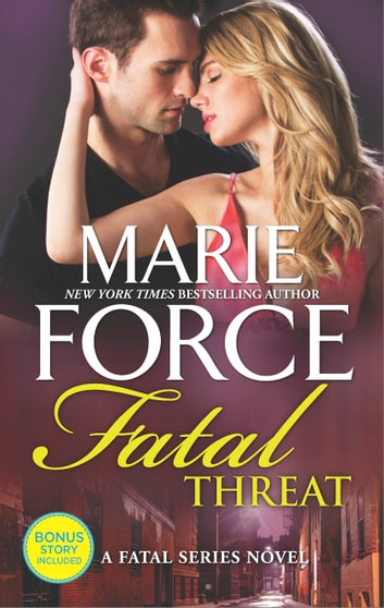 Fatal Threat - A Novel of Romantic Suspense ebook by Marie Force