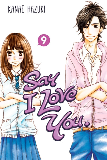 Say I Love You. - Volume 9 ebook by Kanae Hazuki