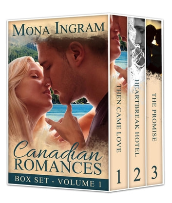 Canadian Romance Collection #1 - Canadian Romance Collection, #1 ebook by Mona Ingram
