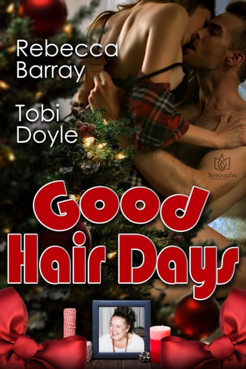 Good Hair Days ebook by Rebecca Barray,Tobi Doyle