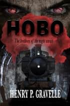 Hobo ebook by Henry P. Gravelle