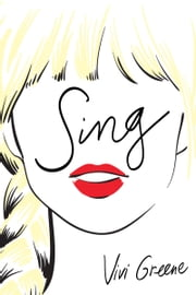 Sing ebook by Vivi Greene