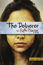 The Deliverer ebook by Kathi Macias