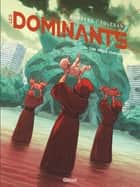 Les Dominants - Tome 02 - Les Dieux stellaires ebook by