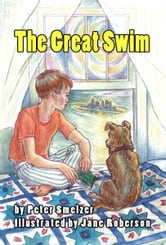 The Great Swim ebook by Peter Smelzer