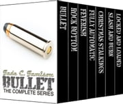 Bullet: The Complete Series ebook by Jade C. Jamison