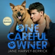 ONE CAREFUL OWNER - Love me, love my dog audiobook by Jane Harvey-Berrick