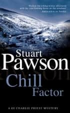 Chill Factor ebook by Stuart Pawson