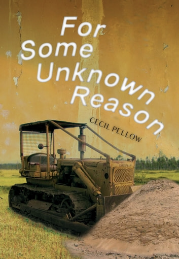 For Some Unknown Reason ebook by Cecil Pellow