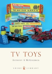 TV Toys ebook by Anthony McGoldrick