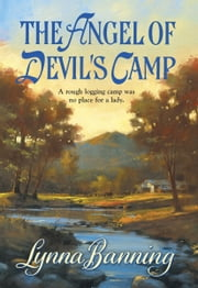 The Angel of Devil's Camp ebook by Lynna Banning
