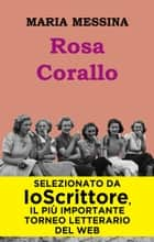 Rosa Corallo ebook by Maria Messina