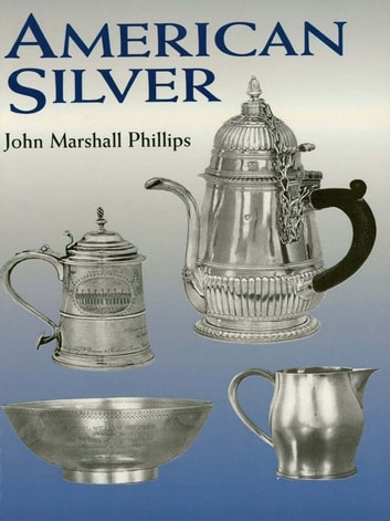 American Silver ebook by John Marshall Phillips