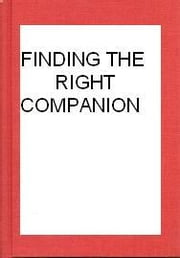 FINDING THE RIGHT COMPANION ebook by sylvia o