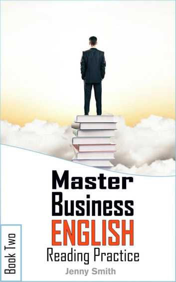 Master Business English  Book 2  Reading Practice