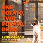 One Potato, Two Potato, Dead audiobook by Lynn Cahoon