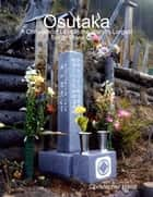 Osutaka: A Chronicle of Loss In the World's Largest Single Plane Crash ebook by Christopher Hood