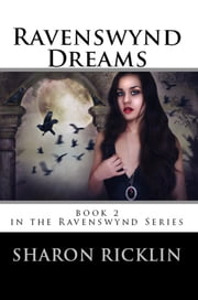 Ravenswynd Dreams ebook by Sharon Ricklin