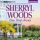 One Step Away audiobook by Sherryl Woods
