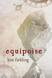 Equipoise ebook by Kim Fielding