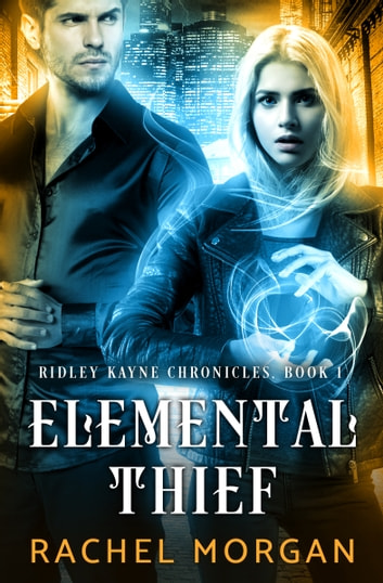 Elemental Thief ebook by Rachel Morgan