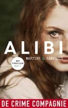 Alibi ebook by Martine Kamphuis