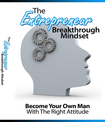 The Entrepreneur Breakthrough Mindset ebook by Anonymous