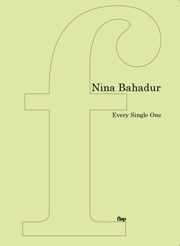 Every Single One ebook by Nina Bahadur