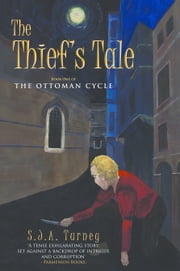 The Thief's Tale ebook by S.J.A. Turney