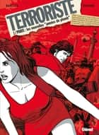Terroriste - Tome 01 - Paris ebook by Jean-Claude Bartoll, Pierpaolo Rovero