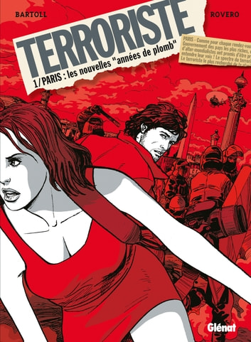 Terroriste - Tome 01 - Paris ebook by Jean-Claude Bartoll,Pierpaolo Rovero
