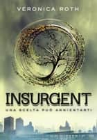 Insurgent ebook by Veronica Roth