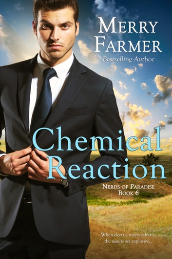 Chemical Reaction ebook by Merry Farmer
