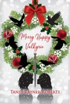 Merry Happy Valkyrie ebook by Tansy Rayner Roberts