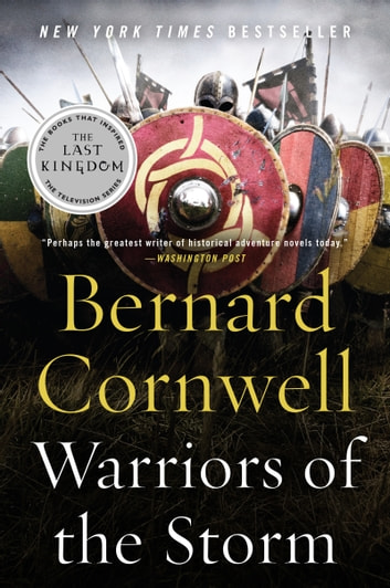 Warriors of the Storm - A Novel ebook by Bernard Cornwell