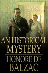 An Historical Mystery - The Gondreville Mystery ebook by Honore de Balzac