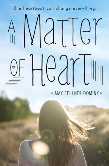 A Matter of Heart ebook by Amy Fellner Dominy