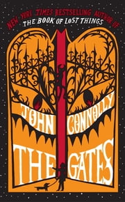 The Gates - A Samuel Johnson Tale ebook by John Connolly