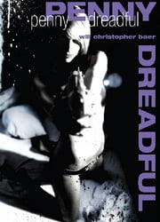 Penny Dreadful ebook by Will Christopher Baer