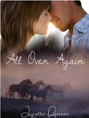 All Over Again ebook by Lynette Ferreira