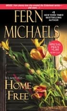 Home Free 電子書 by Fern Michaels