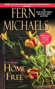 Home Free ebook by Fern Michaels