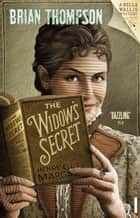 The Widow's Secret ebook by Brian Thompson
